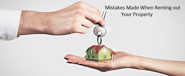 10 Common Mistakes Made When Renting out Your Property